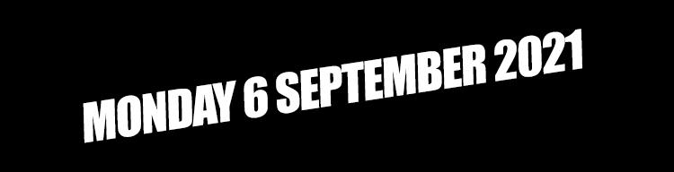 Grand Final on Monday 6 September 2021